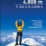 El libro Mont Blanc 4808 m 5 vías a la cumbre