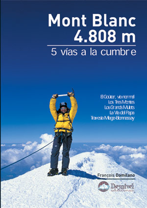 Mont Blanc 4808 m 5 vías a la cumbre
