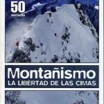 Montañismo, la libertad de las cimas (el libro)