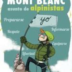 Ascender al Mont Blanc, cosa de alpinistas